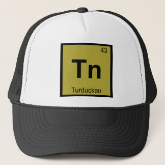 Tn - Turducken Thanksgiving Chemistry Symbol Trucker Hat