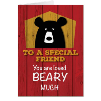To a Special Friend, Valentine Bear Wishes Card