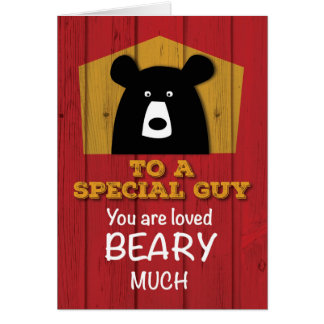 To a Special Guy, Valentine Bear Wishes / Red Wood Card