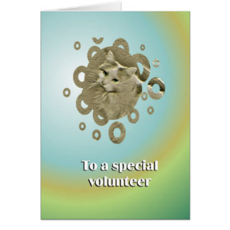 To A Special Volunteer Greeting Card