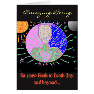 """""""To an Amazing Being"""" Birthday Card"""
