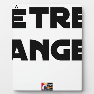 TO BE ANGEL - Word games - François City Plaque