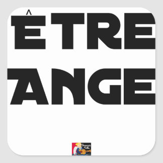 TO BE ANGEL - Word games - François City Square Sticker