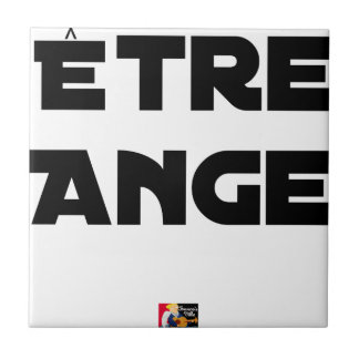 TO BE ANGEL - Word games - François City Tile