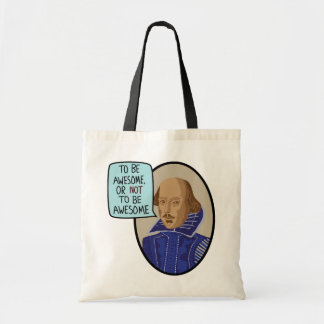 To Be Awesome, Or Not To Be Awesome Tote Bag