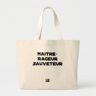 TO BE BORN ANGRY RESCUER - Word games Large Tote Bag