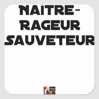 TO BE BORN ANGRY RESCUER - Word games Square Sticker