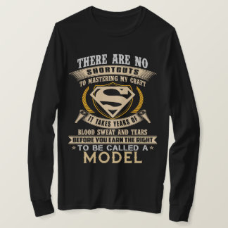 To Be Called A MODEL. Gift Shirt