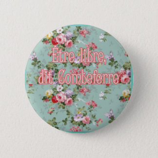 to be free 2 inch round button