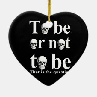 To be or not to be ceramic ornament