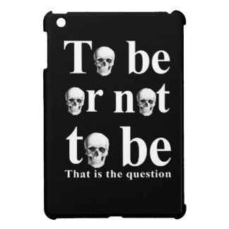To be or not to be iPad mini case