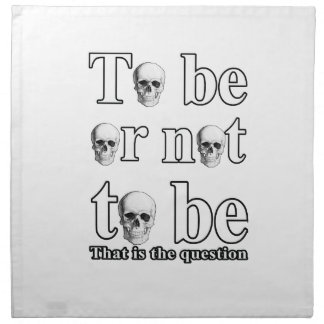 To be or not to be napkin