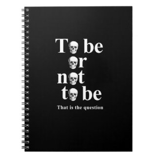 To be or not to be spiral notebook