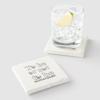 To be or not to be stone coaster