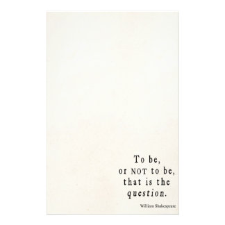 To Be or Not to Be That Question Shakespeare Quote Stationery
