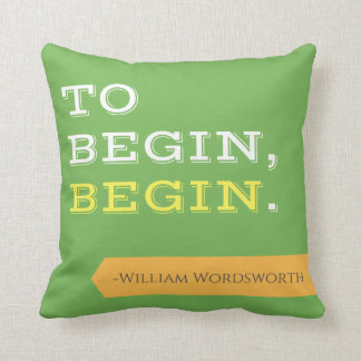 To Begin, Begin Pillow