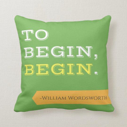To Begin, Begin Pillow