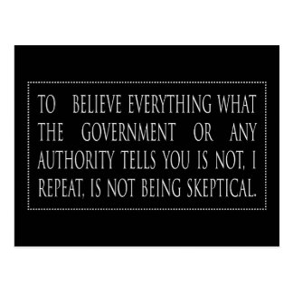 To believe everything is not postcard