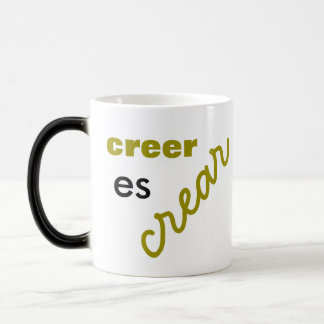 to believe is to create cup