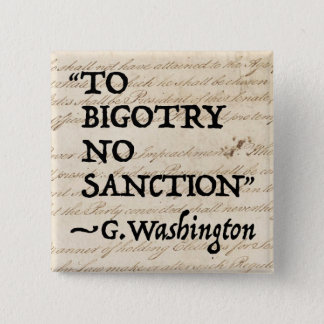 To Bigotry No Sanction 2 Inch Square Button
