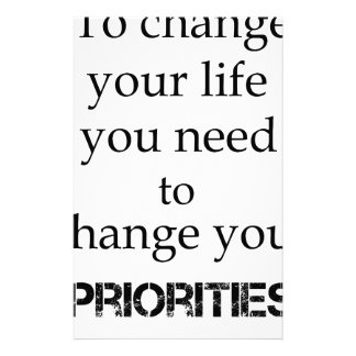 to change your life you need to change your priori stationery