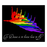To Dance is to Know how to Fly print / poster