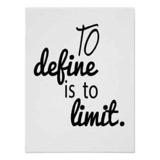 To Define is to Limit Poster