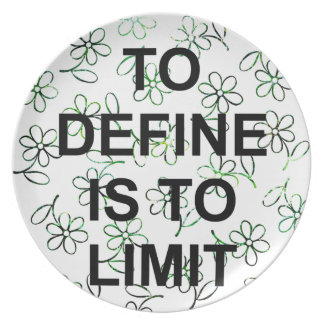 TO DEFINES is TO LIMIT.jpg Plate