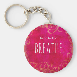 To Do - Breathe Keychain