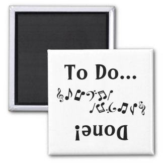 To Do - Done Music Magnet