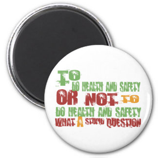 To Do Health and Safety 2 Inch Round Magnet