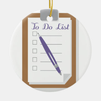To Do List Ceramic Ornament