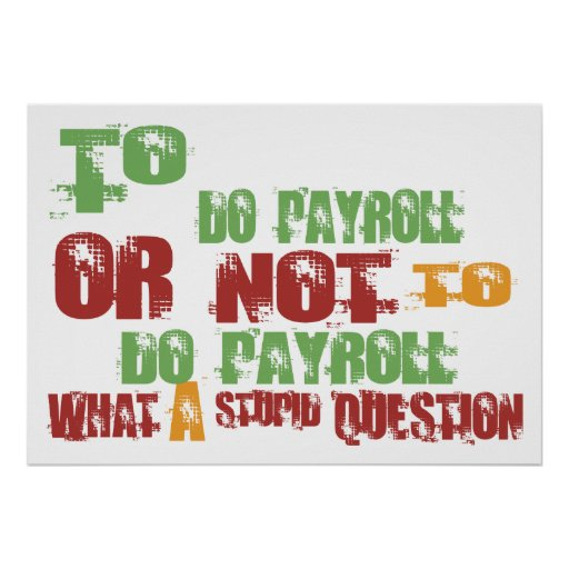 To Do Payroll Poster