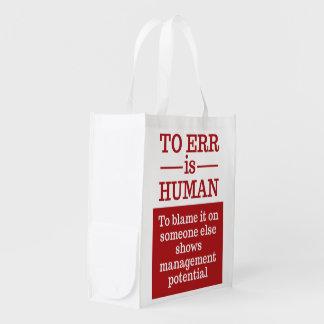 """To err is human"" reusable bag Grocery Bags"