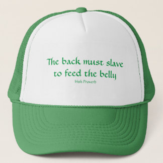 To Feed the Belly Trucker Hat