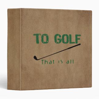 To Golf Binders