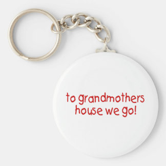 to grandmothers house we go keychain
