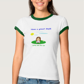 """To great day! "" T-Shirt"
