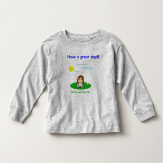 """To great day! "" Toddler T-shirt"