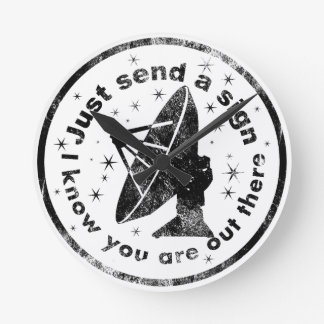 To Just send A sign. Wall Clocks