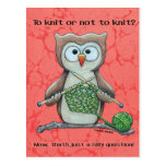 To Knit or Not to Knit Owl Postcard