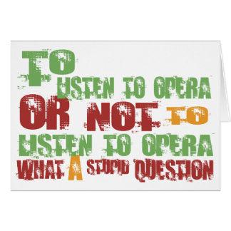 To Listen to Opera Card