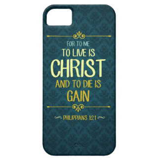 To Live Is Christ - Philippians 1:21 Case For The iPhone 5