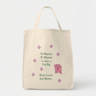To Market, To Market Shop Local Tote Bag