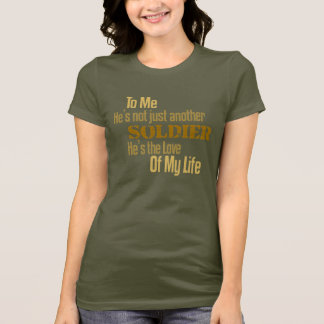 To Me (Soldier) T-Shirt