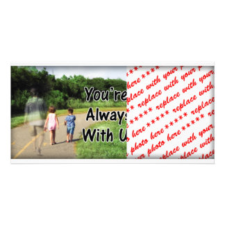 To Missing Dad - You're Always With Us Photo Cards