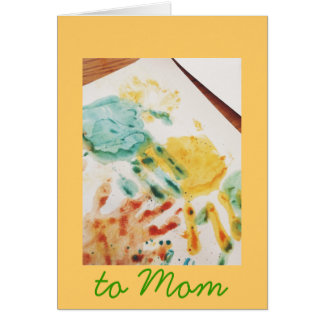 To Mom Cute Kids Hand Prints Greeting Cards