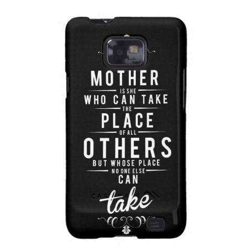 To Mother is she who dog take Samsung Galaxy S2 Cases