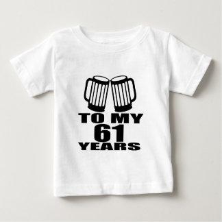 To My 61 Years Birthday Baby T-Shirt