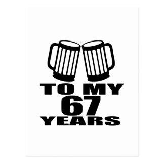 To My 67 Years Birthday Postcard